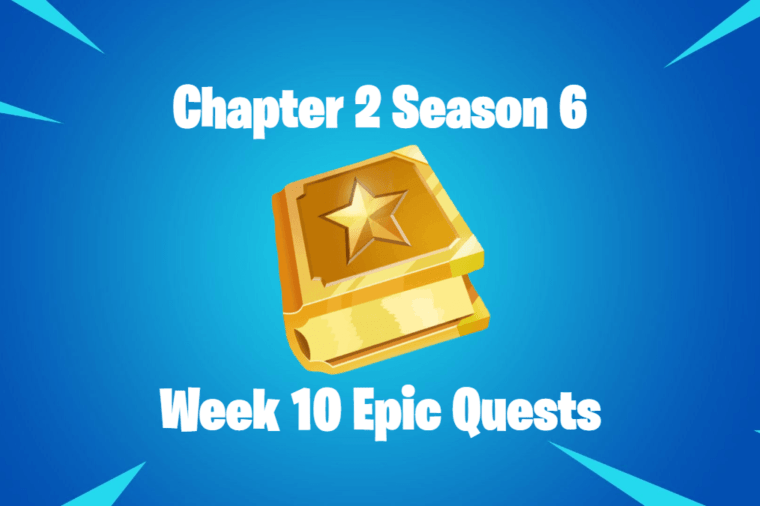 Chapter 2 Season 6 Week 10 Epic Quests.